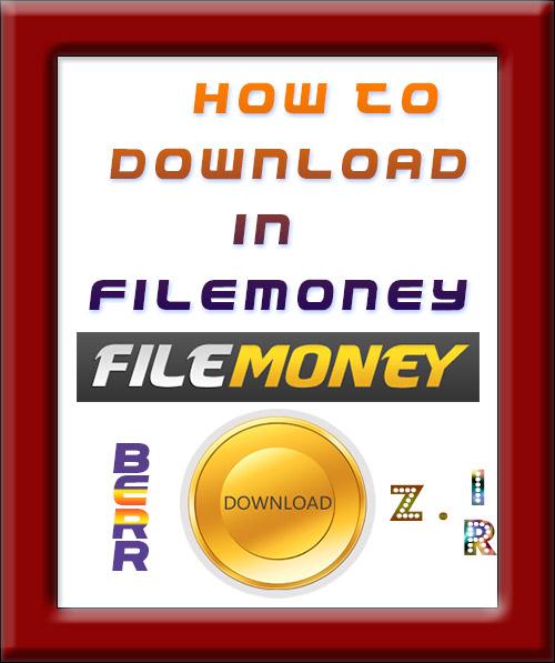 (Tutorial) How to download in Filemoney.com
